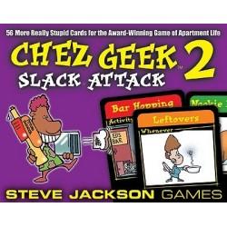 Chez Geek 2 Slack Attack